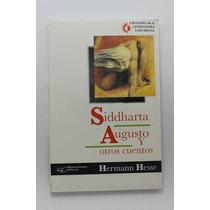 Siddharta Augusto Y Otros Cuentos / Hermann Hesse