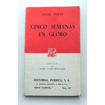 Cinco Semanas En Globo / Julio Verne