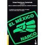 Libro El Mexico Narco *cj