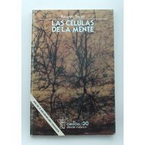 Las Células De La Mente / Ricardo Tapia