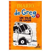 Diario De Greg 9 - Un Viaje De Locos - Jeff Kinney