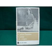Carlos Fuentes, Cantar De Ciegos. Serie Del Volador