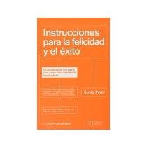 Libro Instrucciones Para La Felicidad Y El Exito *cj