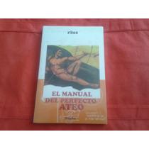 El Manual Del Perfecto Ateo Rius