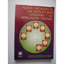 Nva. Inic. A Las Estructuras Literarias Y Su Aprec. Textual
