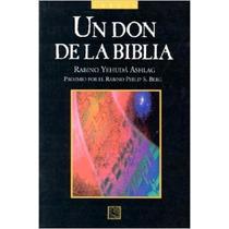 Libro Un Don De La Biblia - Cabalá - Rabino Yehuda Ashlag