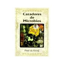 Libro Cazadores De Microbios *cj