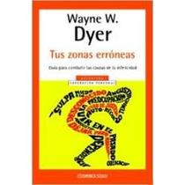 Tus Zonas Erróneas - Wayne W. Dyer (envío Gratis) Au1