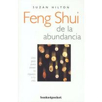 Feng Shui De La Abundancia - Suzan Hilton - Books4pocket