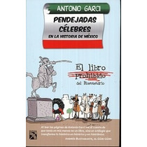 Pendejadas Celebres En La Historia De Mexico Vv4