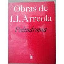 Palindroma- Juan José Arreola (1976)