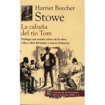 La Cabaña Del Tío Tom - Harriet Beecher Stowe Nuevo