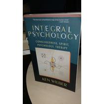 Ken Wilber - Psicologia Integral Libro Literatura