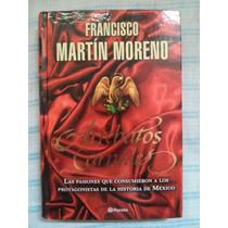 Arrebatos Carnales. Francisco Martín Moreno.