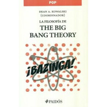 La Filosofia De The Big Bang Theory -libro- Sheldon Leonard