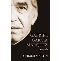 Una Vida Gabriel Garcia Marquez