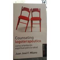 Counseling Logoterapeutico:juan José F.milano