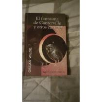 Libro El Fantasma De Canterville Y Otros Cuentos.