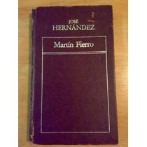 José Hernández. Martín Fierro.