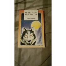 Libro El Llamado De La Selva, Jack London (envío Gratis)