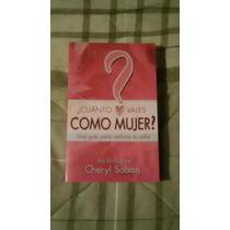 Libro ¿cuánto Vales Como Mujer? Cheryl Saban.