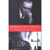 Cuentos De Misterio - Arthur Conan Doyle - Punto De Lectura