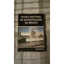 Libro Museo Nacional De Antropología, Ignacio Bernal.