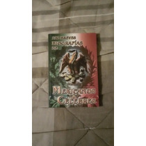 Libro 100 Breves Historias De Mexicanos Célebres.