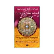 Libro Secretos Tibetanos De La Eterna Juventud *cj