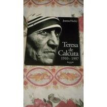 Libro Teresa De Calcuta, Joanna Hurley.