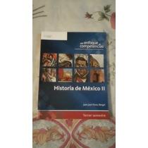 Libro Historia De México Ii, Juan José Flores Rangel.