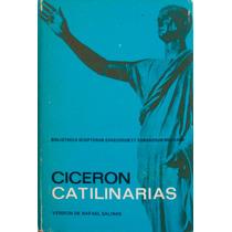 Catilinarias. Marco Tulio Cicerón. 1973. Pastas Duras