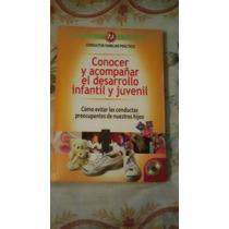 Libro Conocer Y Acompañar El Desarrollo Infantil Y Juvenil.