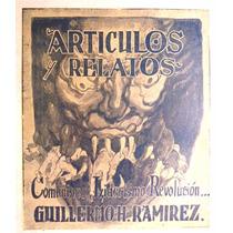 Artículos Y Relatos. Comunismo, Liderismo, Revolución