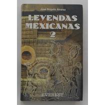Leyendas Mexicanas 2 / José Rogelio Álvarez