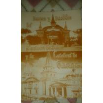 Sucesos Del Panteon De Belen Y La Catedral De Guadalajara