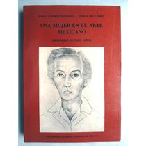 Inés Amor. Una Mujer En El Erte Mexicano. Jorge A. Manrique