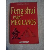 Libro Feng Shui Para Mexicanos, Guadalupe Rincón.