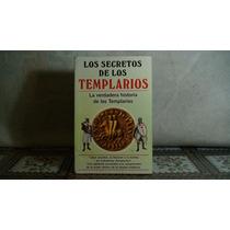 Libro Los Secretos De Los Templarios La Verdadera Historia