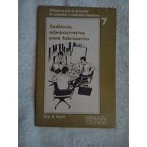 Libro Auditoría Administrativa Para Fabricantes, Philip M. F