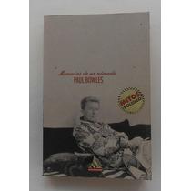 Memorias De Un Nómada / Paul Bowles