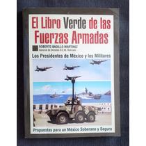 Libro Verde De Las Fuerzas Armadas Roberto Badillo Martinez