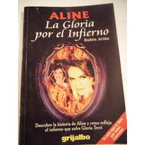 Aline: La Gloria Por El Infierno, Ruben Aviña