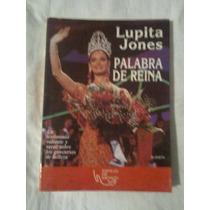 Libro Palabra De Reyna, Lupita Jones.