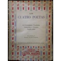 Los Cuatro Poetas. Gutiérrez Nájera, Urbina, Icaza, Tablada