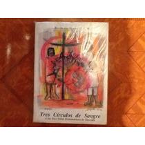Libro Tres Círculos De Sangre Poesía Fray Jerónimo Verduzco