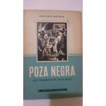 Poza Negra Indiana Najera Libro Mex Editores 1960