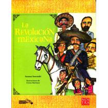 Revolucion Mexicana, La - Susana Sosenski / Nostra