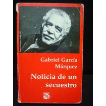 Gabriel García Márquez, Noticias De Un Secuestro.