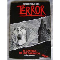 Biblioteca Del Terror El Castillo De Los Carpatos Verne $189